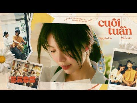 chờ mãi cũng đến … Cuối Tuần - Nguyên Hà & Minh Min |  Official MV