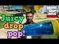 Juicy Drop Pop In Gta