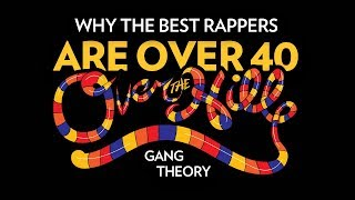 Why The Best Rappers Are Over 40: The Over The Hill Gang Theory
