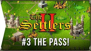 The Settlers 2 ► #3 The Pass - Roman Campaign & Retro RTS City-building Gameplay!