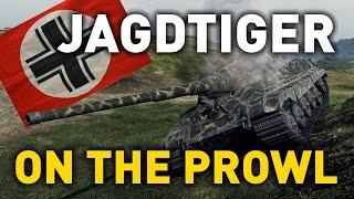 World of Tanks || Jagdtiger - On the Prowl