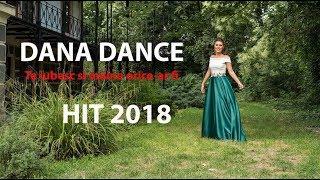 Dana Dance - Te iubesc si maine orice ar fi