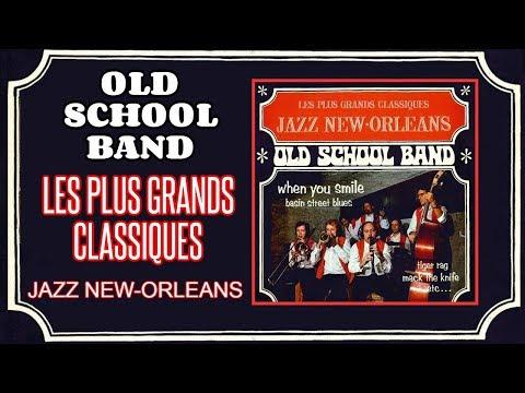 Old School Band - Volume 2 - Les plus grands classiques Jazz New Orleans (1973) [Full Album]