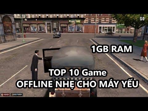TOP 10 Game OFFLINE cho MÁY YẾU Từ 1GB RAM (Có Link Download)