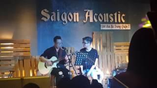 Để Em Rời Xa - Bùi Anh Tuấn + Sỹ Tuệ (Saigon Acoustic)