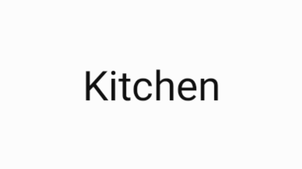 How to pronounce Kitchen.