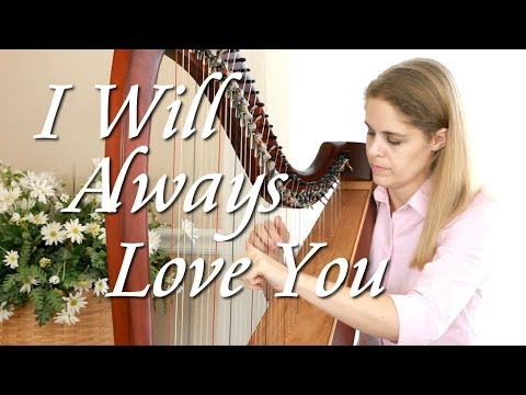 I Will Always Love You, Arr. By Jodi Ann Tolman