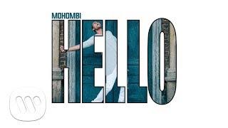 Mohombi - Hello (Official Audio)