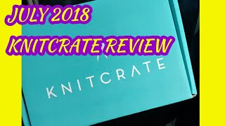 KNITCRATE - July Review/Unboxing