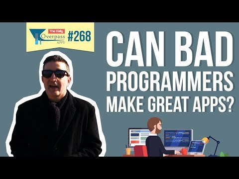 Can Bad Programmers Make Great Apps?