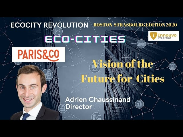 Vision of the Future for Cities and Communities - Adrien Chaussinand