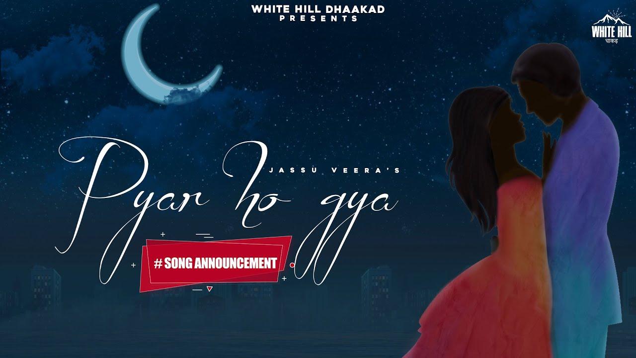 #SongAnnouncement   Pyar Ho Gya   Jassu Veera   Releasing on 22 September