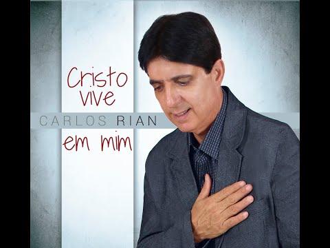 carlos-rian---cristo-vive-em-mim-[clipe-oficial]