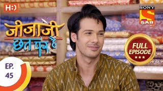 Jijaji Chhat Per Hai - Ep 45 - Full Episode - 12th March, 2018