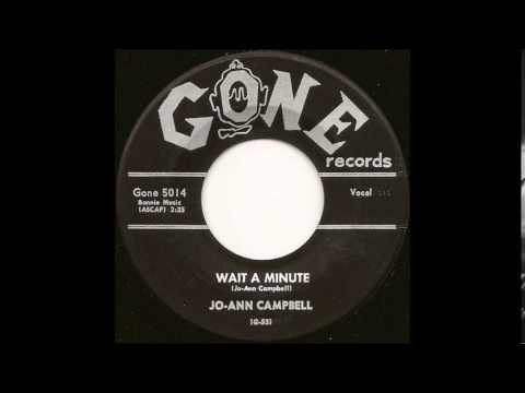 Jo-Ann Campbell* ‎– Wait A Minute / (It's True) I'm In Love With