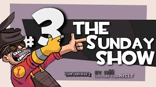 TF2: The Sunday Show #3