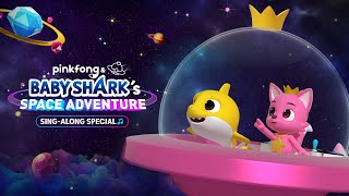 [Trailer] Pinkfong & Baby Shark's Space Adventure Sing-along Special (30 secs)