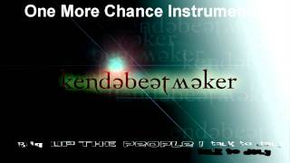 One More Chance Instrumental - Produced By KenDaBeatMaker