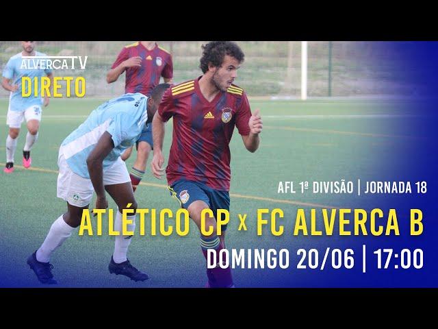 DIRETO   Atlético CP x FC Alverca B