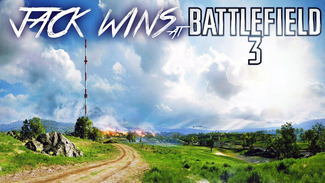Jack wins at battlefield 3 jack attack caspian border gameplay commentary youtube