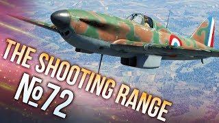 War Thunder: The Shooting Range | Episode 72