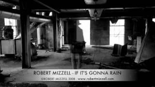 Robert Mizzell - If It