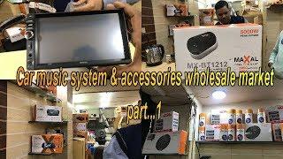kashmiri Gate ! Car music system & accessories wholesale market | | Par...1