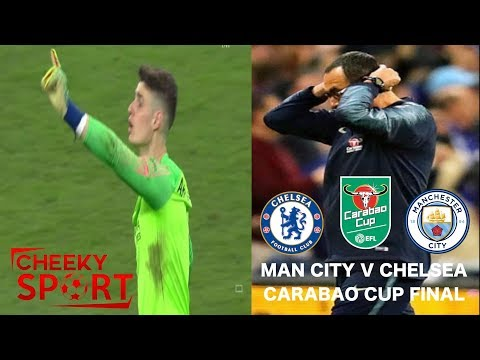 KEPA REFUSES TO COME OFF | SARRI DISRESPECTED |  CHELSEA V MAN CITY | CARABAO CUP FINAL