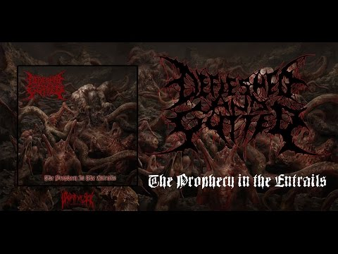 DEFLESHED AND GUTTED - THE PROPHECY IN THE ENTRAILS [OFFICIAL ALBUM STREAM] (2017) SW EXCLUSIVE