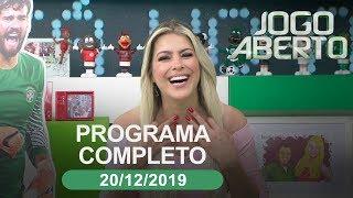 Jogo Aberto - 20/12/2019 - Programa completo
