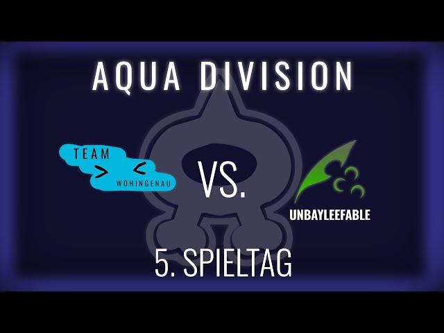 Team Wohingenau vs UnBayleefable, 5. Spieltag Aqua Division   NERDKRAM POKEMON LEAGUE