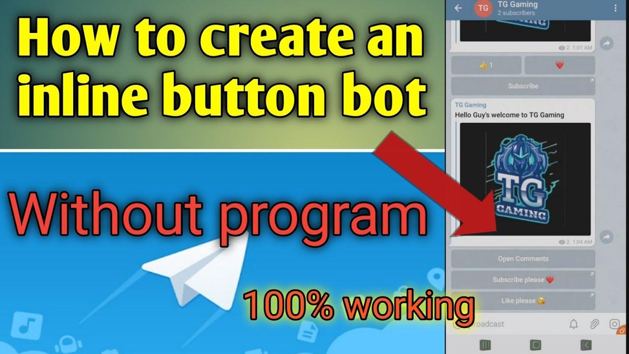 How to create telegram inline button bot without program telegram bot  tutorial