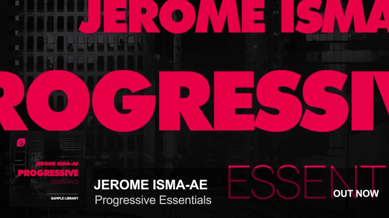 Jerome Isma-Ae Progressive Essentials #1