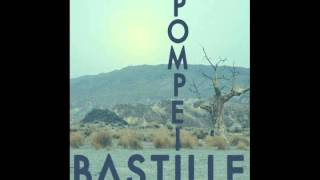 Download Bastille - Pompeii (Chilled Remix) MP3 song and Music Video