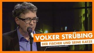 Volker Strübing - Der Fischer und seine Katze - LIVE beim 99drei WarmUp