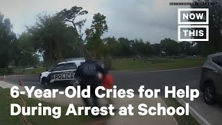 Footage Shows 6-year-old Crying For Help During Arrest At School | Nowthis