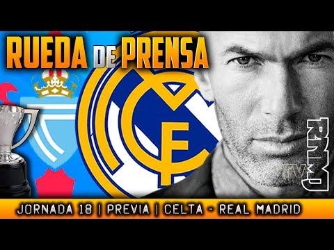 Rueda de prensa de Zidane : Celta - Real Madrid