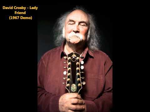 David Crosby - Lady Friend (1967 Acoustic demo)