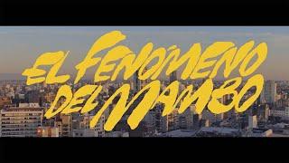 Juan Ingaramo - El Fenómeno del Mambo (Video Oficial)