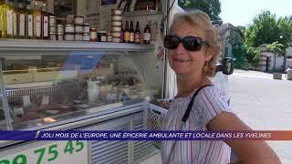 Yvelines | Joli mois de l'Europe, une épicerie ambulante et locale dans les Yvelines