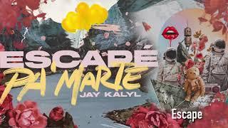 Escape - Jay Kalyl (Escapé Pa' Marte)