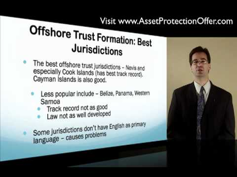 Offshore Trusts | Best Jurisdictions In Which To Form Your Offshore Trusts