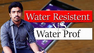 Water Resistant vs Water Proof | Difference Between Waterproof And Water Resistant | [Explained]