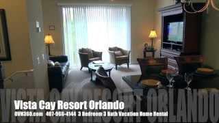 Vista Cay Resort Orlando 407-966-4144 - 3 Bedroom Vacation Home Rental