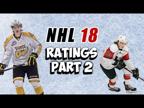 NHL 18: All CHL Player and Goalie Ratings/Potential