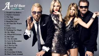 The Best Of Ace Of Base   Ace Of Base's Greatest Hits Full Album000012 000 020800 521