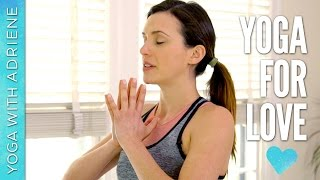 Yoga For Love - Valentine's Vinyasa Flow