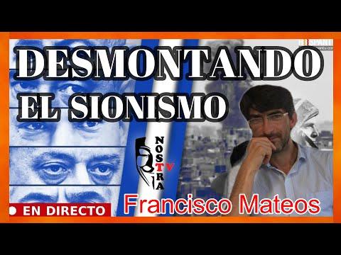 DESMONTANDO EL SION1SMO CON FRAN MATEOS