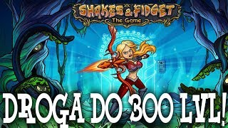 ZWIADOWCA! DROGA DO 300LVL!  - SHAKES AND FIDGET #26