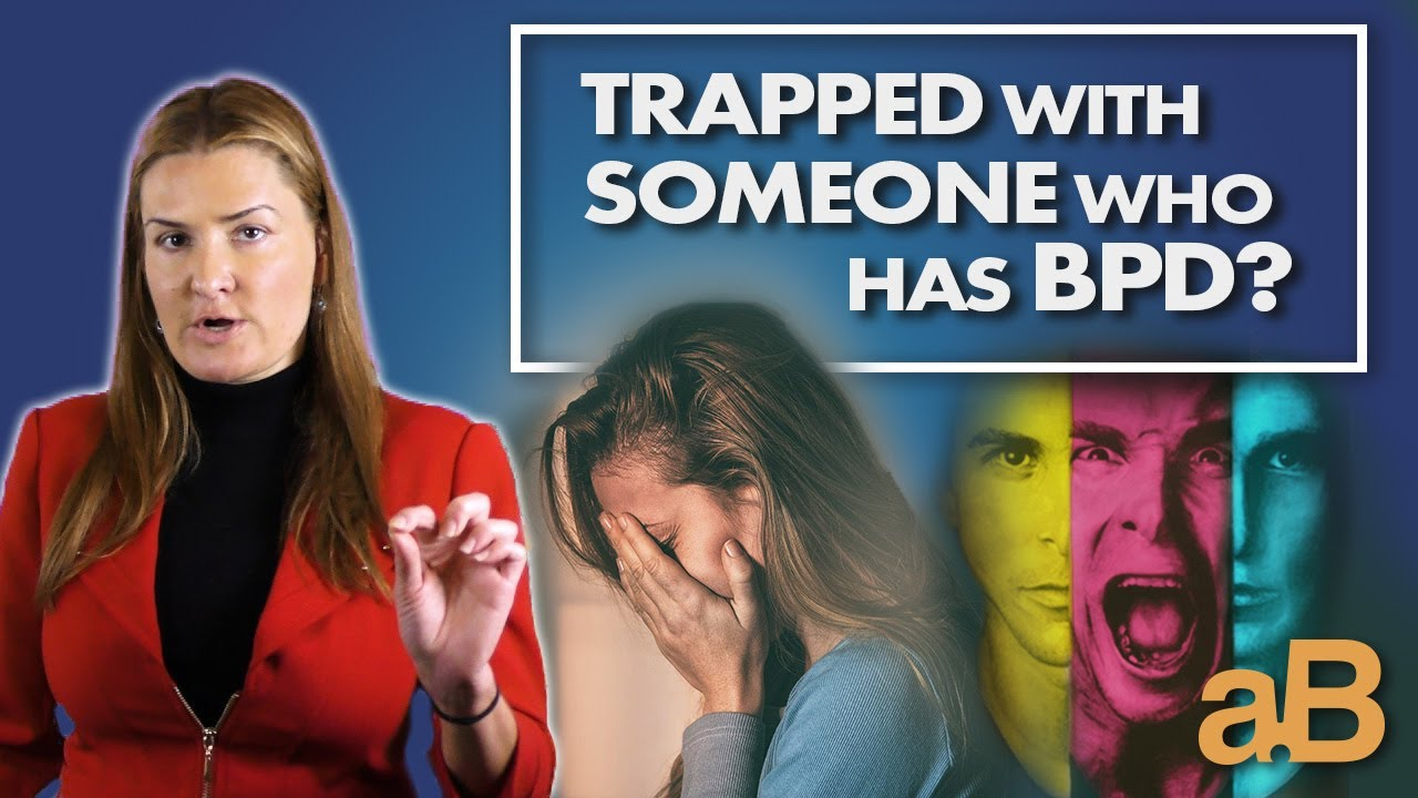 Are You Trapped in a Relationship with Someone Suffering From BPD